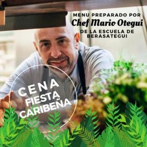 Chef Mario Otegui. Fiesta Caribeña Tagoro 2019